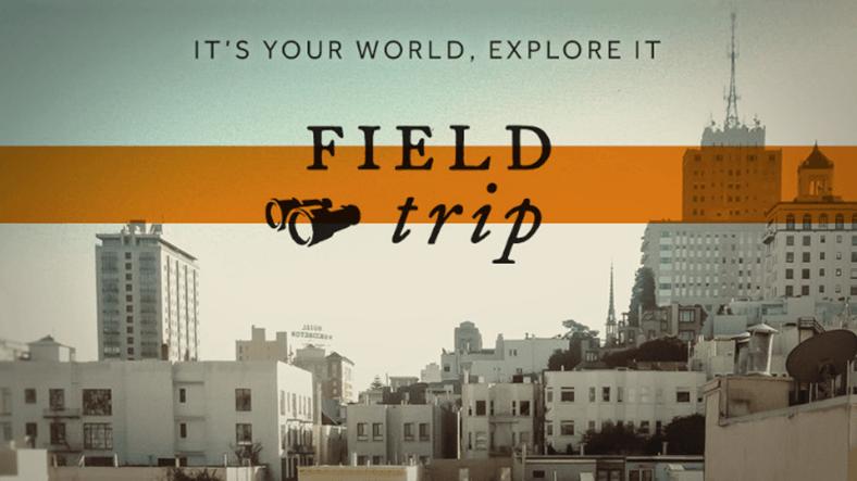 Niantic, İlk Uygulaması Field Trip'in Fişini Çekiyor
