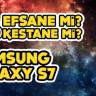 Efsane mi, Kestane mi? #2: Samsung Galaxy S7