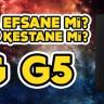 Efsane mi, Kestane mi? #3: LG G5