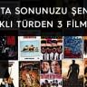 Hafta Sonunuzu Şenlendirecek Farklı Türden 3 Film Önerisi #1
