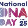 Bugün Dünya DNA Günü! Peki Dünya DNA Günü Nedir?!