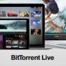 BitTorrent Canlı Yayın Platformunu Duyurdu