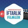 Webtekno'dan İftarlık Filmler #1