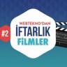 Webtekno'dan İftarlık Filmler #2