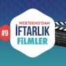 Webtekno'dan İftarlık Filmler #9