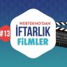 Webtekno'dan İftarlık Filmler #13