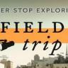 Field Trip İle Şehir Sizin