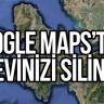 Google Maps'ten Kendi Evinizi Silin