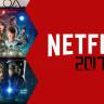 2017'de Mutlaka İzlenmesi Gereken Birbirinden Efsane 15 Netflix Yapımı
