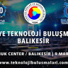 Türkiye Teknoloji Buluşmaları'nın 5. Ayağı Balıkesir'de Yapılacak!