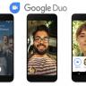 Google Duo İlk Kez Önyüklü Olarak Gelecek