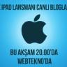 Apple iPad Lansmanı Canlı Bloglama