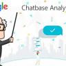 Google'ın Analitik Sohbet Botu Platformu: Chatbase
