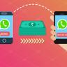 WhatsApp, Para Gönderme Özelliğini Resmi Olarak Test Etmeye Başladı!