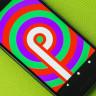 Android'in 9. Sürümü P'nin Çıkış Tarihi Açıklandı