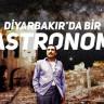 Diyarbakırlı Astronomun Literatürü Değiştiren Keşfi