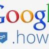 """Google, Eğitici Siteler İçin """".How"""" Domain Uzantısını Kullanıma Açtı"""