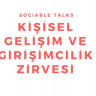 Sociable Talks Kişisel Gelişim ve Girişimcilik Zirvesi, 16 Eylül'de Ankara'da