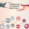 Teknoloji ve Sanat Festivali, 7-16 Eylül'de  İzmir Kültürpark'ta Gerçekleşti