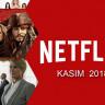 Netflix'in Kasım Ayında Yayınlayacağı 40 Film ve Dizi