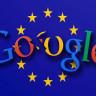 AB, Google İçin Detaylı Bir İnceleme Başlattı