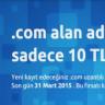 .com Uzantılı Yeni Domain Kaydı 10 TL