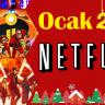 Netflix'in Ocak Ayında Yayınlayacağı 28 Film ve Dizi