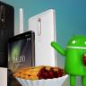 Nokia'nın Android 9 Pie Geliştirme Süreci Nasıl İlerliyor?