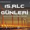 15. RLC Günleri, 19-20-21 Şubat'ta Yıldız Teknik Üniversitesi'nde