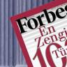 Forbes, Türkiye'nin En Zengin 100 İsmini Açıkladı