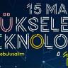 Yükselen Teknoloji'19, 15 Mart'ta Beykent Üniversitesi'nde