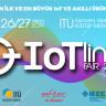 Nesnelerin Fuarı: IoT Line Fair 26-27 Nisan'da İTÜ'de
