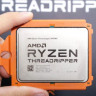 AMD, Son Yol Haritasından Üçüncü Nesil Threadripper'ı Çıkardı