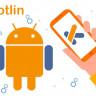 Android Geliştiriciler, Java Yerine Kotlin Programlama Dilini Tercih Ediyor