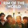Netflix'in Yeni Filmi Rim of the World Yayımlandı