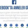 Facebook, Anneler Günü'ne Özel Olarak Bir İnfografik Yayınladı