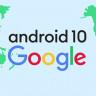Google, Android 10'un Bilmeniz Gereken 10 Özelliğini Açıkladı