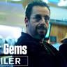 Adam Sandler'ın Oynadığı Uncut Gems Filminden İlk Fragman Geldi