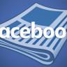 Facebook'tan Google'a Ciddi Rakip: 'Facebook Haberler' Yayın Hayatına Başladı
