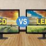 LCD TV mi yoksa LED TV mi? Hangisi Neden Daha İyi?