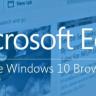 Windows 10'la Gelecek olan Microsoft Edge Tarayıcı, Yeni Özelliklerle Gelecek