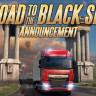 Euro Truck Simulator 2'nin Road To The Black Sea Haritası Satışa Sunuldu