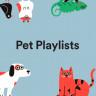 Spotify, 'Evcil Hayvanınıza Özel Çalma Listesi' Hizmetini Başlattı