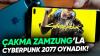 Çakma Zamzung Telefon ile Cyberpunk 2077 Oynadık