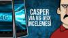 Casper Via V6 - V6X İncelemesi - Teknolojiye Atarlanan Adam