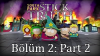Stick of Truth Tam Çözüm Bölüm 2 - Part 2